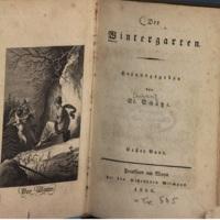 Der / Wintergarten. / Herausgegeben / von / St. Schütze. / Erster Band. / [1816, 1818, 1829]